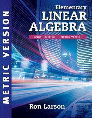 Elementary Linear Algebra, international Metric Edition