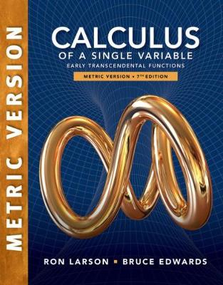 Calculus of a Single Variable: Early Transcendental Functions, International MetricEdition