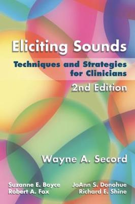 Eliciting Sounds:techniques And Strategies For Clinicians