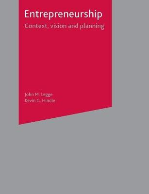 Entrepreneurship: Context, Vision and Planning