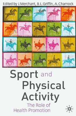 Sport and Physical Activity: The Role of Health Promotion