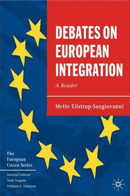 Debates on European Integration: A Reader