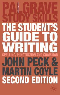 The Student's Guide to Writing: Grammar, Punctuation and Spelling