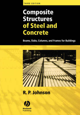 Composite Structures of Steel and Concrete: Beams, Slabs, Columns, and Frames for Buildings