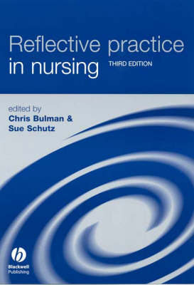 Reflective Practice In Nursing 3ed