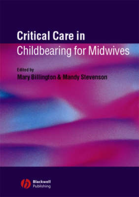 Critical Care in Childbirth for Midwives