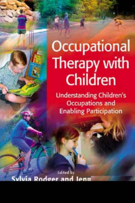 Occupational Therapy with Children: Understanding Children's Occupations and Enabling Participation