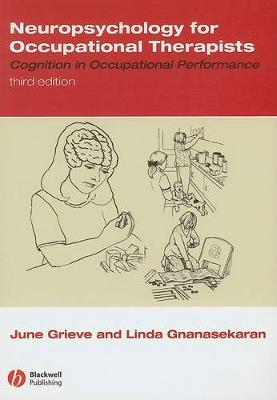 Neuropsychology for Occupational Therapists: Cognition in Occupational Performance