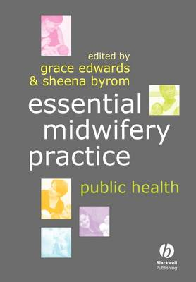 Essential Midwifery Practice: Public Health