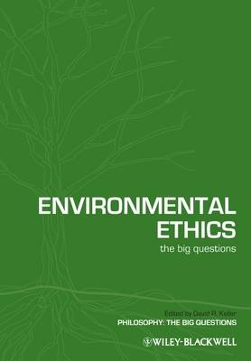 Environmental Ethics: The Big Questions