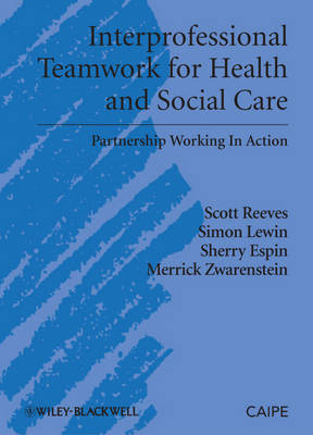 Interprofessional Teamwork in Health and Social Care