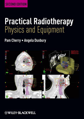 Practical Radiotherapy: Physics and Equipment