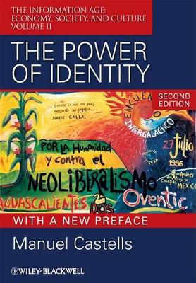 The Power of Identity: The Information Age - Economy, Society, and Culture