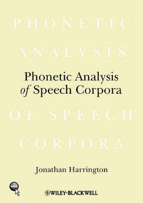 Phonetic Analysis of Speech Corpora