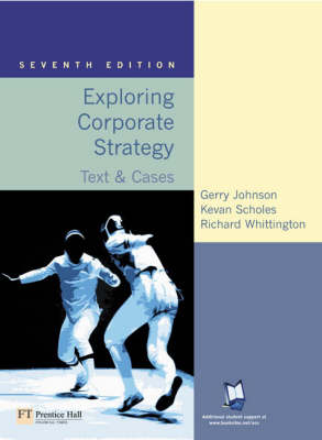 Exploring Corporate Strategy: Text and Cases: WITH Companion Website with Gradetracker, Student Access Card