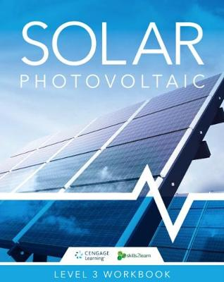 Solar Photovoltaic: Skills2Learn Renewable Energy Workbook