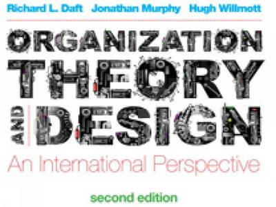 Organization Theory and Design: An International Perspective