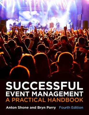Successful Event Management, A Practical Handbook 4th Edition