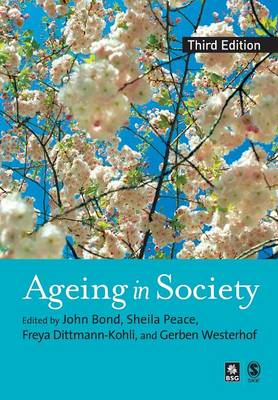Ageing in Society: European Perspectives on Gerontology