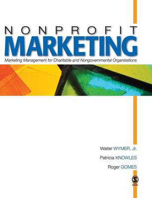 Nonprofit Marketing: Marketing Management for Charitable and Nongovernmental Organizations