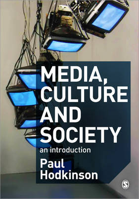 Media Culture and Society: An Introduction