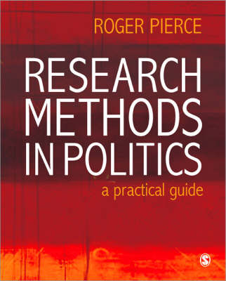 Research Methods in Politics: A Practical Guide