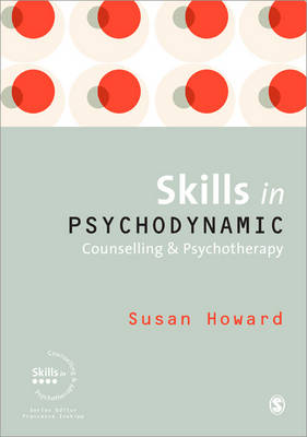 Skills In Psychodynamic Counselling & Psychotherapy