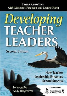 Developing Teacher Leaders: How Teacher Leadership Enhances School Success