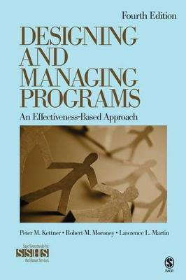 Designing and Managing Programs: An Effectiveness-based Approach