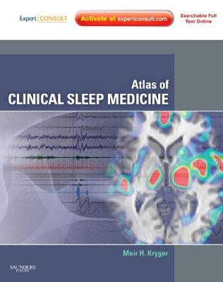 Atlas of Clinical Sleep Medicine: Expert Consult