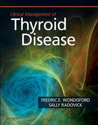 Clinical Management of Thyroid Disease