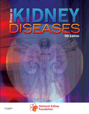 Primer on Kidney Diseases: Expert Consult - Online and Print