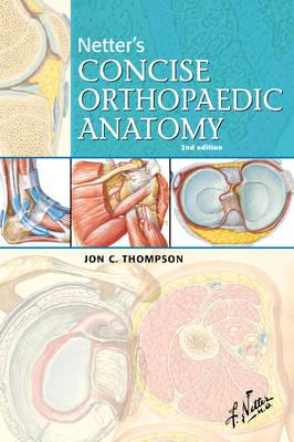 Netter's Concise Orthopaedic Anatomy
