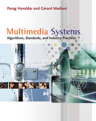 Multimedia Systems: Algorithms, Standards, and Industry Practices