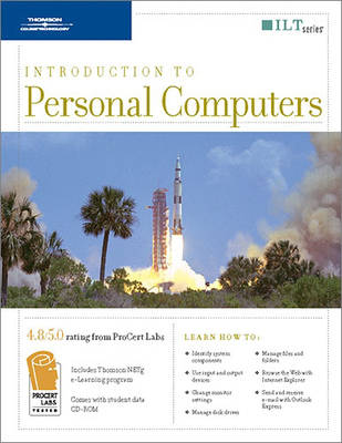 Introduction to Personal Computers, 4th Edition + CBT, Student Manual  with Data