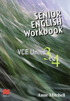 Senior English Workbook: VCE Units 3 and 4