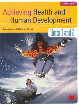 Achieving Health and Human Development - Units 1 and 2