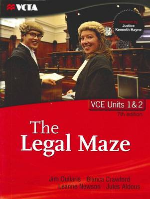 The Legal Maze: VCE Units 1 and 2