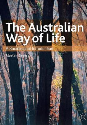 The Australian Way of Life: A Sociological Introduction