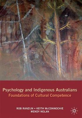 Psychology and Indigenous Australians: Foundations of Cultural Competence