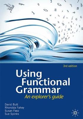 Using Functional Grammar: An Explorer's Guide