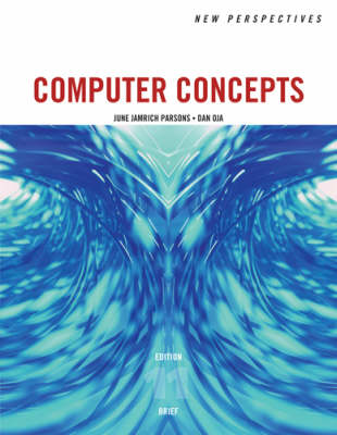 New Perspectives on Computer Concepts: Brief Edition