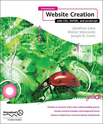 Foundation Website Creation with CSS,XHTML,and JavaScript: Design with CSS, XHTML, and AJAX