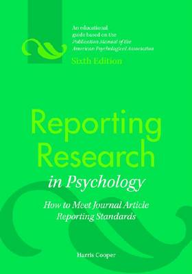 Reporting Research in Psychology: How to Meet Journal Article Reporting Standards