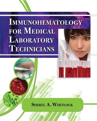 Immunohematology for Medical Laboratory Technicians