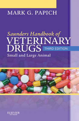 Saunders Handbook of Veterinary Drugs: Small and Large Animal