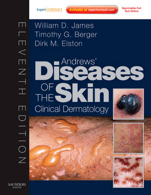 Andrews' Diseases of the Skin: Clinical Dermatology