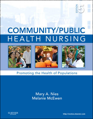 Community/Public Health Nursing: Promoting the Health of Populations