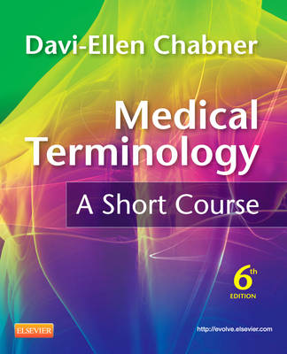 Medical Terminology: A Short Course