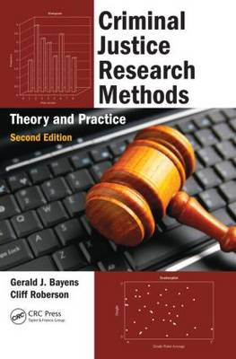 Criminal Justice Research Methods: Theory and Practice